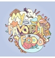 Favorite food confections sweets cakes and vector image vector image