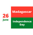 independence day madagascar vector image vector image
