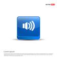 sound volume icon - 3d blue button vector image