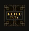 retro party logo vintage luxury minimal geometric vector image vector image