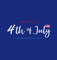 4th july independence day lettering blue banner vector image