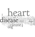 canine heart disease vector image vector image