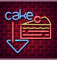 cake neon advertising sign vector image