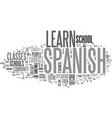 where to learn spanish text word cloud concept vector image vector image