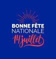fete nationale francaise hand lettering phrase vector image