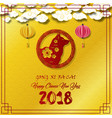 happy chinese new year 2018 card with red dog vector image vector image