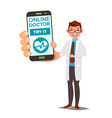 online doctor mobile service man holding vector image