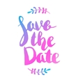 Save the date Hand drawn lettering isolated on vector image