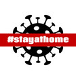 stay at home coronavirus quarantine banner vector image vector image