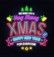 we wish you a very merry christmas and happy new vector image vector image