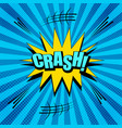 comic dynamic crash wording template vector image vector image