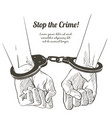 handcuffs on the hands sketch vector image