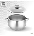metal saucepan with lid realistic on vector image vector image