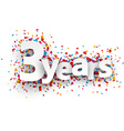 Three years paper confetti sign vector image vector image