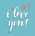 with elegant lettering i love you vector image vector image