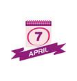 7 april calendar with ribbon vector image