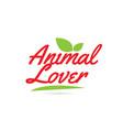 animal lover hand written word text