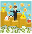 Businessman on Top of Gold Coins and Money vector image vector image