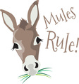 Mules Rule vector image vector image