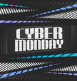 poster for cyber monday vector image vector image