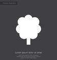 tree premium icon white on dark background vector image