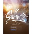 Tropical summer vacation poster inscription vector image vector image