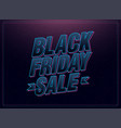 black friday sale pink and blue italic letters vector image vector image