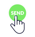 hand cursor icon on green send button vector image