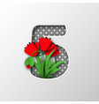 paper cut number 5 with poppy flowers vector image