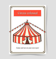 Sketch circus poster in vintage style vector image vector image