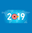 2019 new year target dart aiming vector image vector image