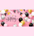 happy birthday holiday card with balloons garland vector image vector image