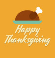 happy thanksgiving inscription background vector image