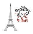 lettering marry me in paris vector image