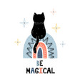 be magical print with a cute black cat sitting on vector image vector image