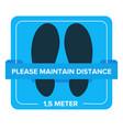 please maintain distance 15 meter sticker floor vector image vector image