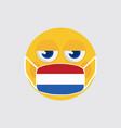 emoji wearing a medical mask netherland flag vector image vector image
