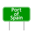 Port of Spain road sign vector image vector image