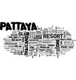 where to relex for holiday in pattaya thailand vector image vector image