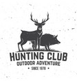 hunting club badge concept for shirt or vector image