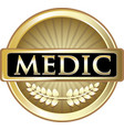 medic gold label vector image vector image