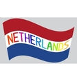 Netherlands flag with word Netherlands vector image vector image
