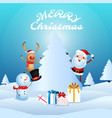 santa claus snowman reindeer are companion vector image vector image