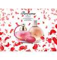 cosmetics perfume bottles with pink petals of rose vector image