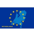 Flag of European Union with Netherlands on vector image vector image