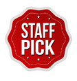 staff pick label or sticker vector image vector image