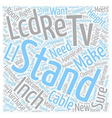 Choose The Right Stand For A Inch LCD TV text vector image vector image