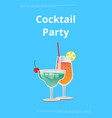 cocktail party advert poster vector image vector image