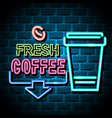 fresh coffee advertising sign vector image vector image