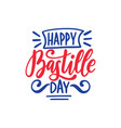 happy bastille day concept color background of vector image vector image
